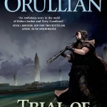 """Trial of Intentions"" is the second book in the Vault of Heaven series by Peter Orullian. (Tor Books)"