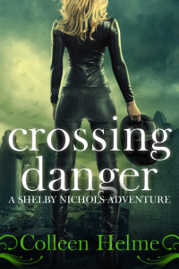 "The cover of the new Shelby Nichols adventure novel ""crossing danger."" (CreateSpace Independent Publishing Platform)"