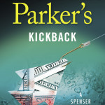 """Robert B. Parker's Kickback"" is by Ace Atkins.  (Penguin Random House)"