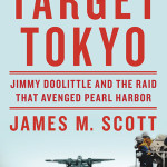 """Target Tokyo"" is by James M. Scott.  (W.W. Norton )"