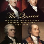 """The Quartet"" is by Joseph J. Ellis.  (Penguin Random House )"